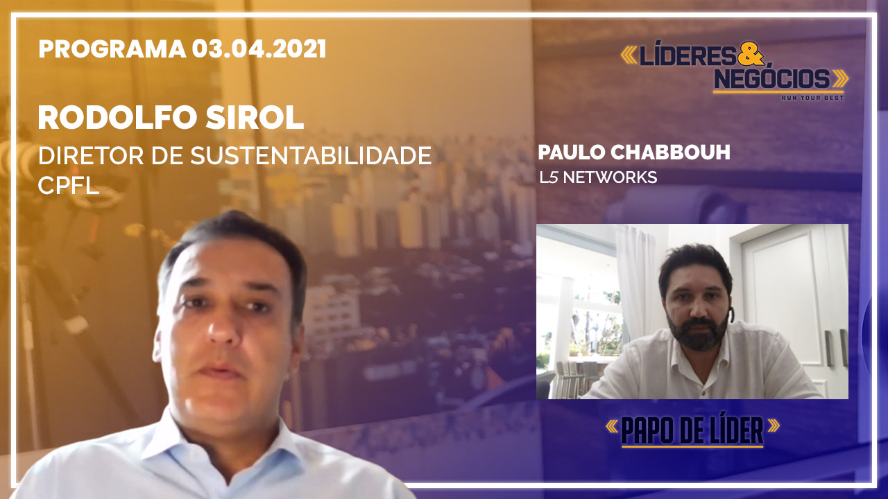 Rodolfo Sirol e Paulo Chabbouh  | 03.04.2021