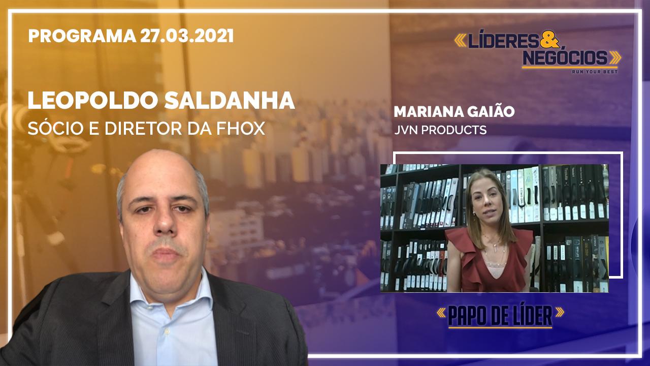 Leopoldo Saldanha e Mariana Gaião | 27.03.21